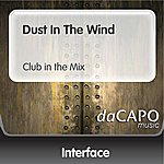 Interface Dust In The Wind (Club in the Mix)