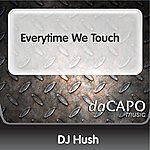 DJ Hush Everytime We Touch (Feat. Jessica Jay)