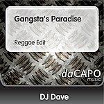 DJ Dave Gangsta's Paradise (Reggae Edit)