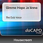 Housecream Gimme Hope Jo'Anna (The Dub Voice) (Feat. Duffy)