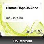 Housecream Gimme Hope Jo'Anna (The Dance Mix) (Feat. Duffy)