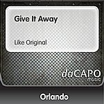 Orlando Give It Away (Like Original)
