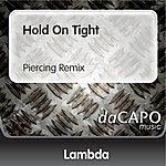 Lambda Hold On Tight (Piercing Remix) (Feat. Martha Wash)