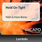 Lambda Hold On Tight (Nalin & Kane Remix) (Feat. Martha Wash)