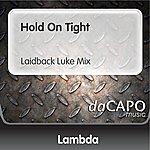 Lambda Hold On Tight (Laidback Luke Mix) (Feat. Martha Wash)