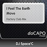 DJ Space'C I Feel The Earth Move (Factory Club Mix)