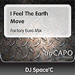 DJ Space'C I Feel The Earth Move (Factory Euro Mix)