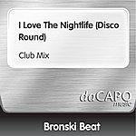Bronski Beat I Love The Nightlife (Disco Round) (Club Mix)