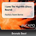 Bronski Beat I Love The Nightlife (Disco Round) (Factory Team Remix)