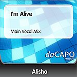 Alisha I'm Alive (Main Vocal Mix)