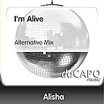 Alisha I'm Alive (Alternative Mix)
