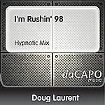Doug Laurent I'm Rushin' 98 (Hypnotic Mix)