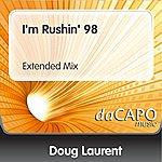 Doug Laurent I'm Rushin' 98 (Extended Mix)