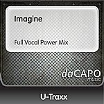 U-Traxx Imagine (Full Vocal Power Mix)
