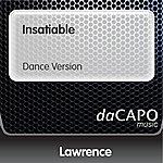 Lawrence Insatiable (Dance Version)