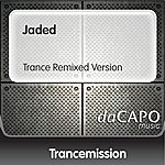Trancemission Jaded (Trance Remixed Version)