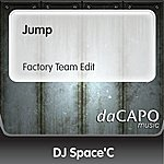 DJ Space'C Jump (Factory Team Edit) (Feat. The Twins)