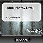DJ Space'C Jump (For My Love) (Akasaka Mix)