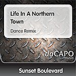 Sunset Boulevard Life In A Northern Town (Dance Remix)