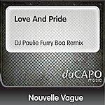 Nouvelle Vague Love And Pride (DJ Paulie Furry Boa Remix)