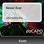 Koan Never Ever (Alternative Mix)