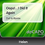 Helen Oops!...I Did It Again (Def In Remix)