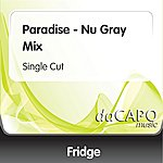Fridge Paradise - Nu Gray Mix (Single Cut)