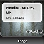 Fridge Paradise - Nu Gray Mix (Gate To Heaven)