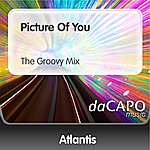 Atlantis Picture Of You (The Groovy Mix)