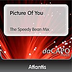 Atlantis Picture Of You (The Speedy Bean Mix)
