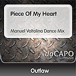 Outlaw Piece Of My Heart (Manuel Voltolina Dance Mix)