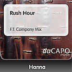 Hanna Rush Hour (F.T. Company Mix)