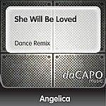 Angelica She Will Be Loved (Dance Remix)