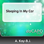 A. Kay-B.J. Sleeping In My Car