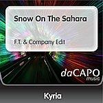 Kyria Snow On The Sahara (F.T. & Company Edit)