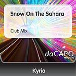 Kyria Snow On The Sahara (Club Mix)