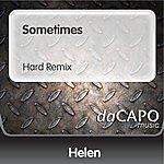 Helen Sometimes (Hard Remix)