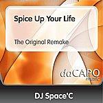 DJ Space'C Spice Up Your Life (The Original Remake)
