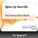 DJ Space'C Spice Up Your Life (The Factory Dance Remix)