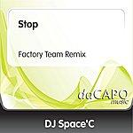 DJ Space'C Stop (Factory Team Remix)