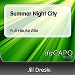 Jill Dreski Summer Night City (Full House Mix)