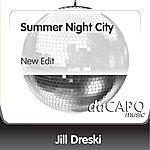 Jill Dreski Summer Night City (New Edit)