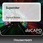 Housecream Superstar (Dance Remix)