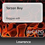 Lawrence Tarzan Boy (Reggae edit)