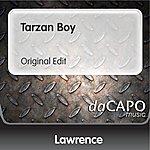 Lawrence Tarzan Boy (Original Edit)