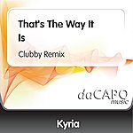 Kyria That's The Way It Is (Clubby Remix)