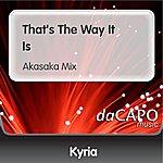 Kyria That's The Way It Is (Akasaka Mix)