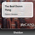 Sheldon The Best Damn Thing (Dance Version)