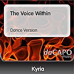 Kyria The Voice Within (Dance Version)