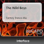 Interface The Wild Boys (Factory Trance Mix)